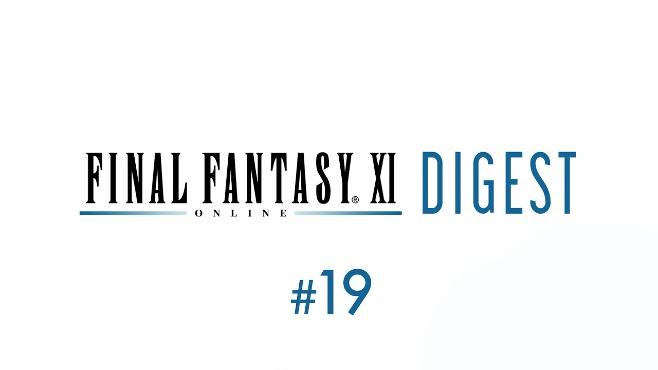 INAL FANTASY XI Digest #19 January 2021