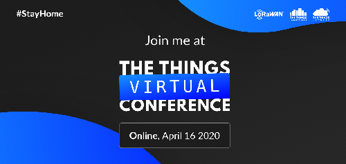 【2020/4/16】The Things Virtual Conferenceをオンラインで開催!