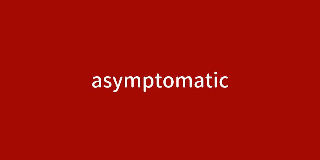 asymptomatic.png