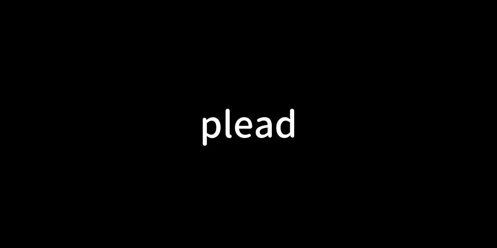 plead.png