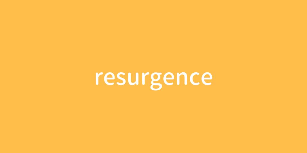 resurgence.png