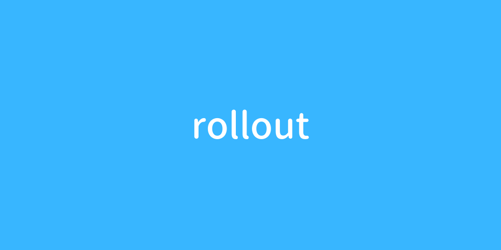 rollout.png