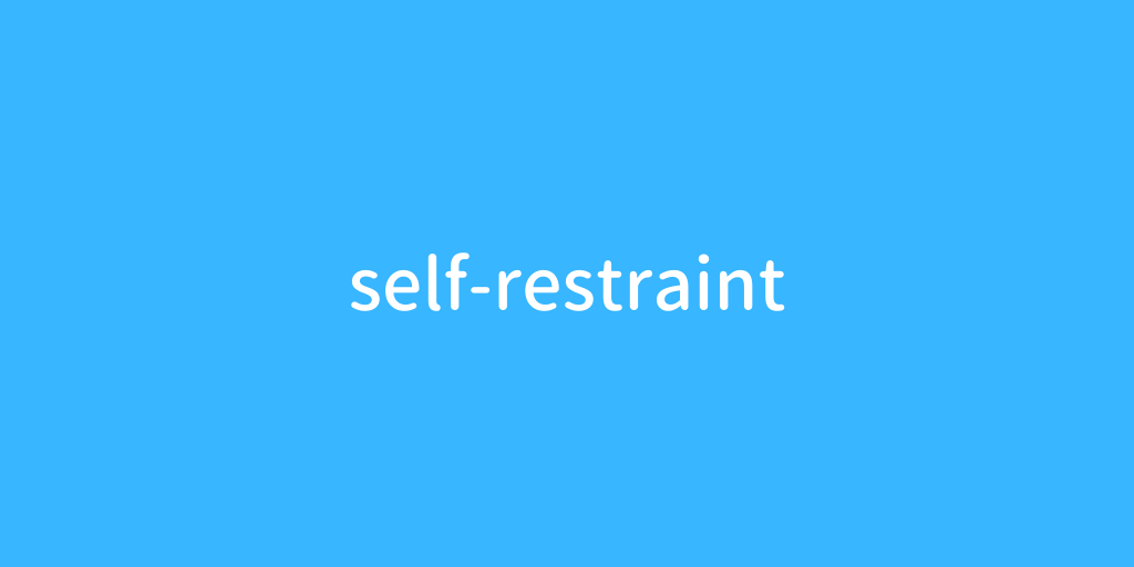 selfrestraint.png