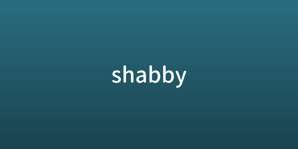 shabby.png