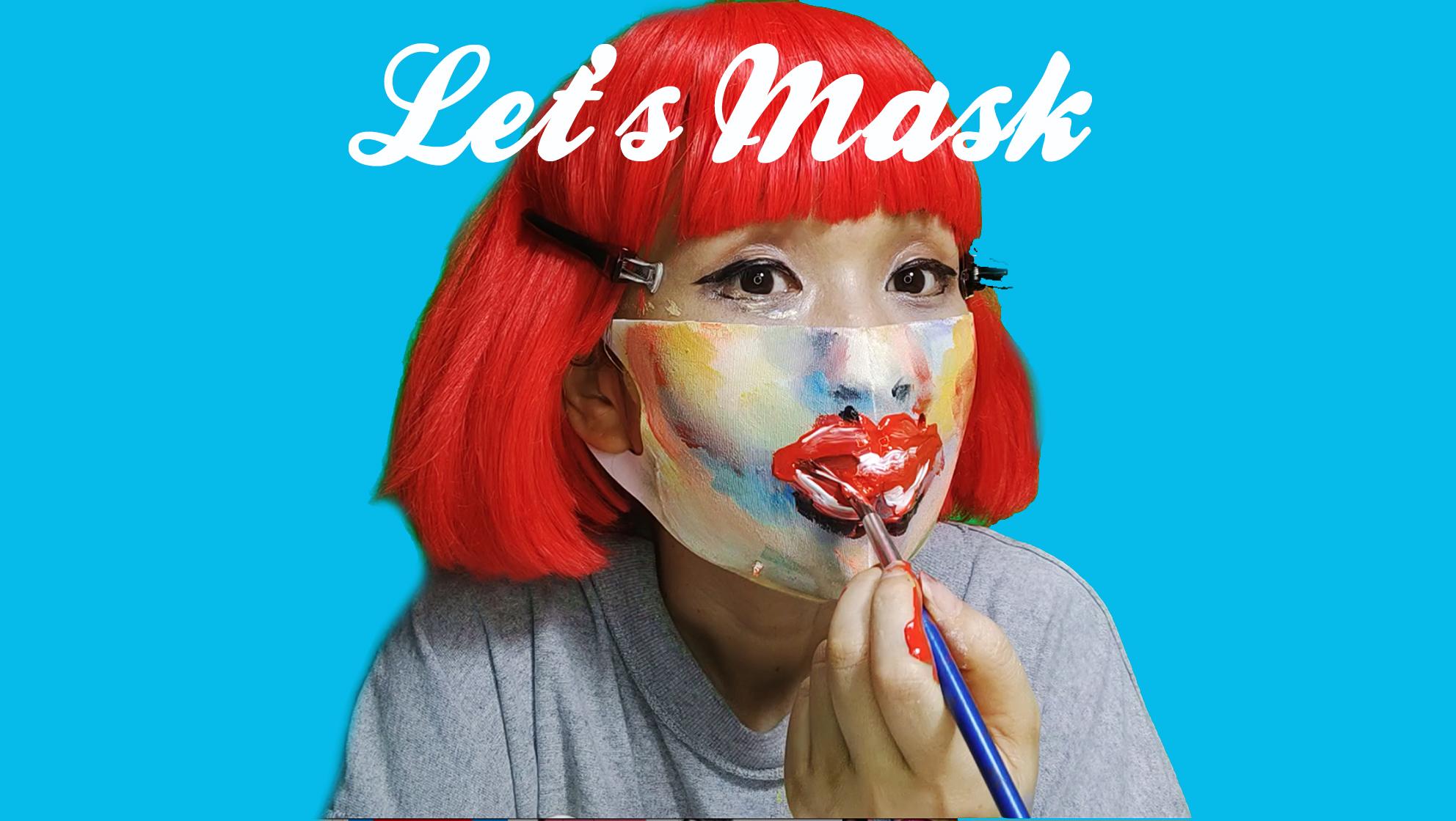 レッツ マスク!(LET'S MASK)ショートムー・・・