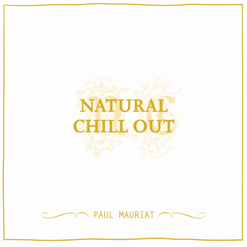 2010│Natural Chill Out