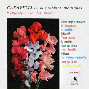1961│Dites-Le Avec Des Fleurs (Say it with Flowers)