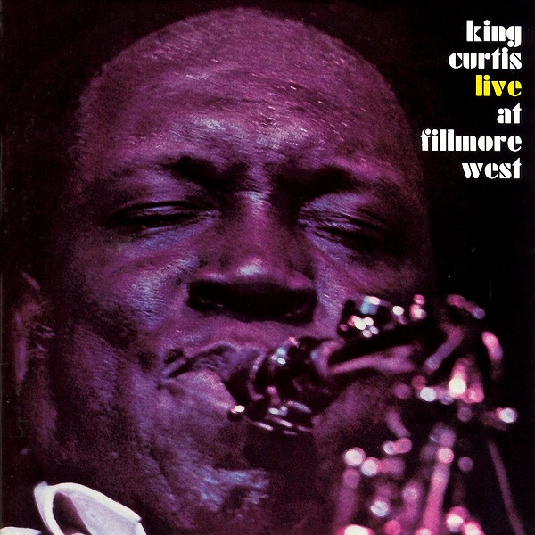 King Curtis - 1971 - Live at Fillmore West _1200